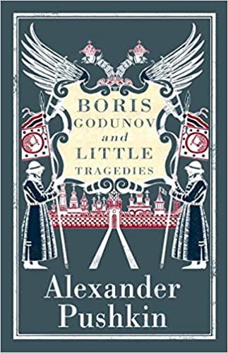 Boris Godunov and Little Tragedies