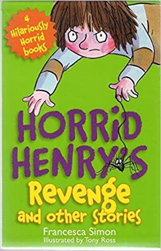 Horrid Henry's Revenge and other stories