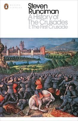 The History of The Crusades I - The First Crusade