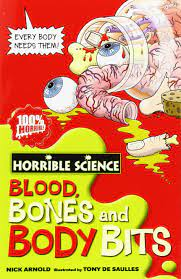 Blood, Bones and Body Bits - Horrible Science