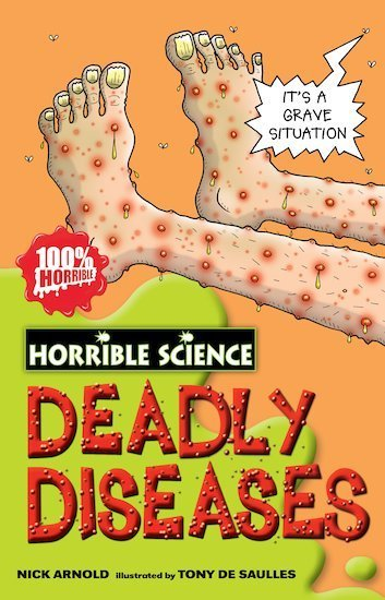 Deadly Diseases - Horrible Science