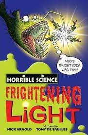 Frightening Light - Horrible Science