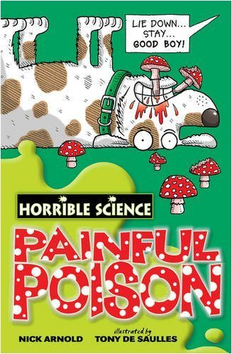 Painful Poison - Horrible Science