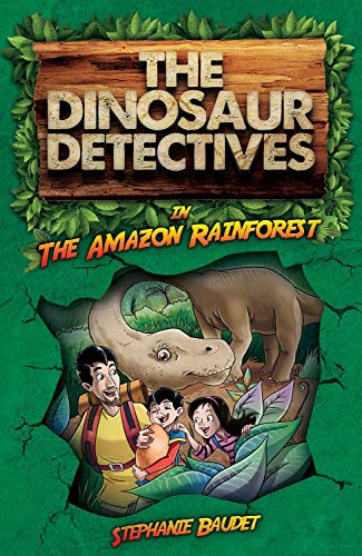 The Dinosaur Detectives - In The Amazon Rainforest