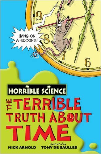 The Terrible Truth About Time - Horrible Science